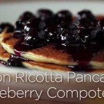 Lemon Ricotta Pancakes with Warm Blueberry Compote recipe